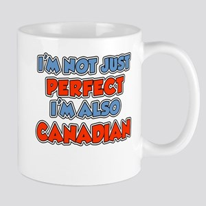 Not Just Perfect Canadian Mugs