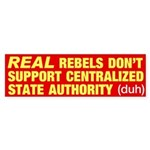 REAL Rebel's bumper sticker
