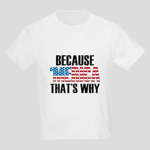 Because Merica T-Shirt