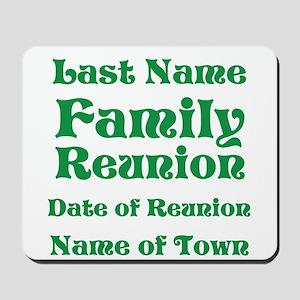 Family Reunion Mousepad