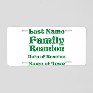Family Reunion Aluminum License Plate