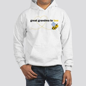 Great Grandma To Bee Sweatshirt