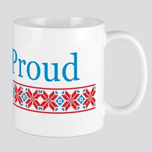 Be Proud Mug