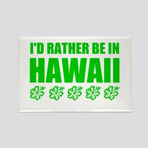 I'd Rather Be In Hawaii Magnets