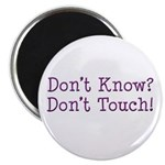 Don't Know? Don't Touch! Magnet