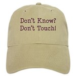 Don't Know? Don't Touch! Cap