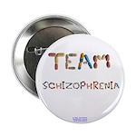 "Team Schizophrenia 2.25"" Button (10 Pack)"