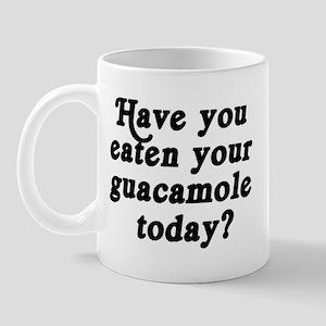 guacamole today Mug