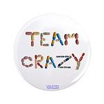"Team Crazy 3.5"" Button (100 Pack)"