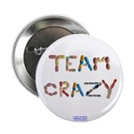 "Team Crazy 2.25"" Button (100 Pack)"