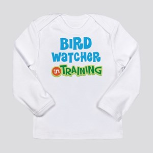 Bird watcher in trainin Long Sleeve Infant T-Shirt