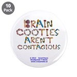 """Brain Cooties Arent 3.5"""" Button (10 Pack)"""
