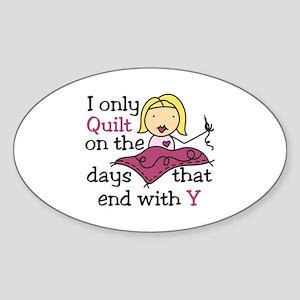 I Only Quilt Sticker