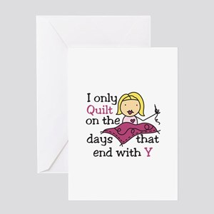 I Only Quilt Greeting Cards