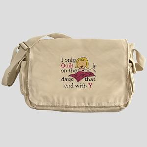I Only Quilt Messenger Bag