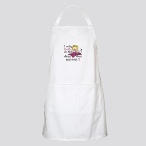 I Only Quilt Apron