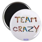 "Team Crazy Button Magnet 2.25"" Magnets"