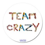 Team Crazy Button Round Car Magnet