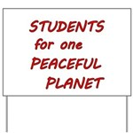 Students for one Peaceful Planet Yard Sign