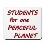 Students for one Peaceful Planet Mousepad