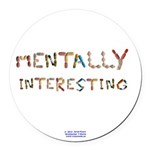 Mentally Interesting Round Car Magnet