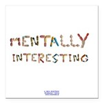 Mentally Interesting Square Car Magnet 3