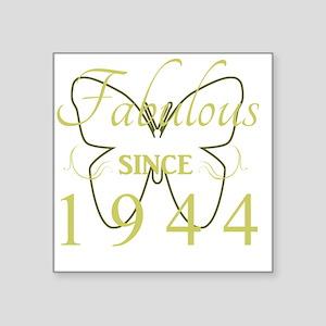 "Fabulous Since 1944 Square Sticker 3"" x 3"""