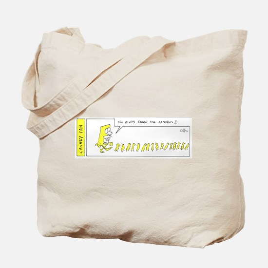 Always follow the Canaries Tote Bag