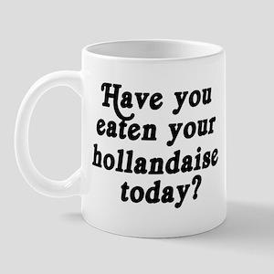 hollandaise today Mug