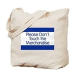 Don't Touch Merchandise Tote Bag