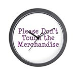 Don't Touch Merchandise Wall Clock