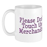 Don't Touch Merchandise Mug