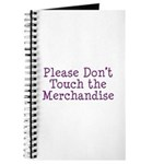 Don't Touch Merchandise Journal