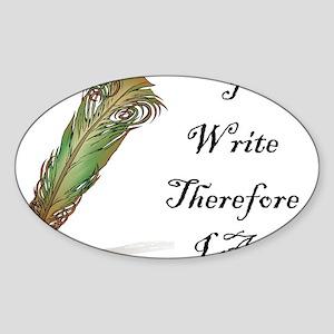 I Write Therefore I Am Sticker