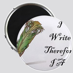 I Write Therefore I Am Magnets