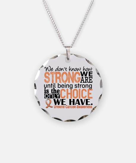 Uterine Cancer How Strong We Necklace