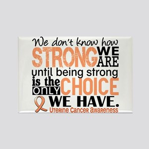 Uterine Cancer How Strong We Are Rectangle Magnet