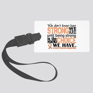 Uterine Cancer How Strong We Are Large Luggage Tag