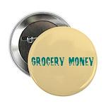 Grocery Money 2.25
