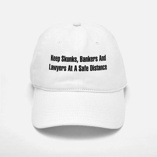 Skunks, Bankers, Lawyers Baseball Baseball Cap