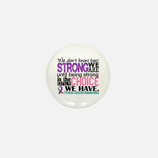 Thyroid Cancer How Strong We Are Mini Button