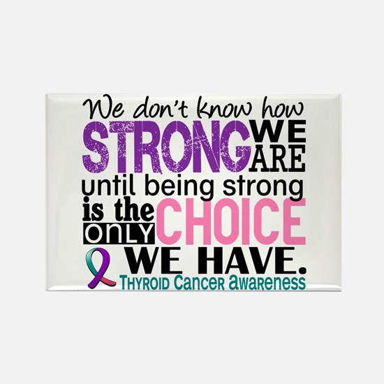 Thyroid Cancer How Strong We Are Rectangle Magnet