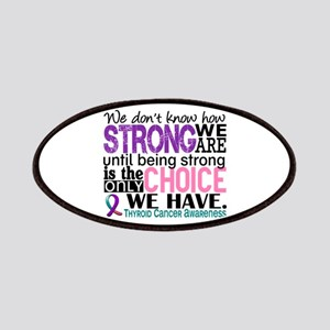 Thyroid Cancer How Strong We Are Patches