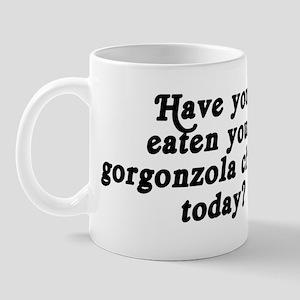 gorgonzola cheese today Mug
