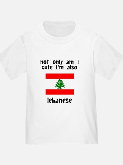 Cute And Lebanese T-Shirt