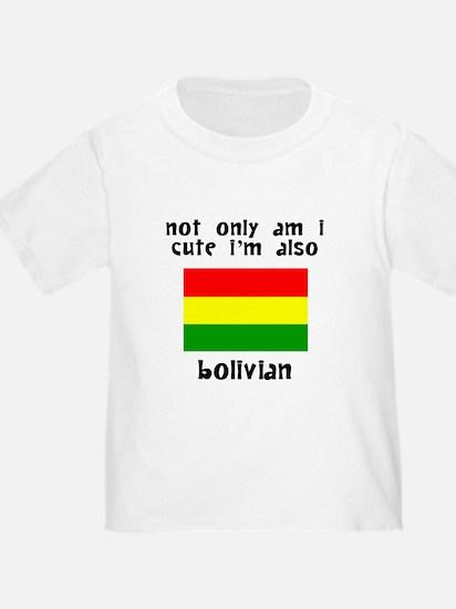 Cute And Bolivian T-Shirt