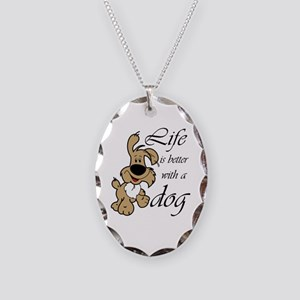 Life is Better With a Dog Necklace Oval Charm