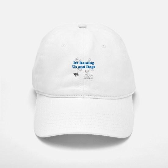 Raining Us and Dogs Baseball Baseball Baseball Cap
