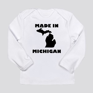 Made In Michigan Long Sleeve T-Shirt