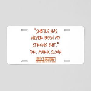 SUBTLE HAS NEVER... Aluminum License Plate